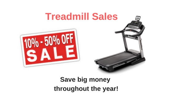 Treadmill Sales - Save Big During Holidays and Special Events